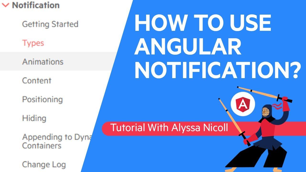How To Use Angular Notification? | Kendo UI for Angular Tutorial: Episode 2