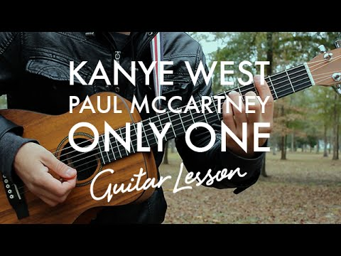 Kanye West & Paul McCartney - Only One (Guitar Tutorial/Lesson)