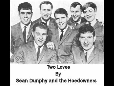 Sean Dunphy And The Hoedowners - Two Loves