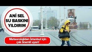 Meteoroloji'den İstanbul İçin Fırtına Ve Sel Uyarısı! / A Haber
