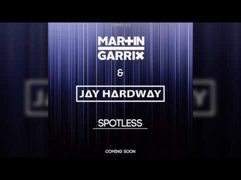 Martin Garrix & Jay Hardway - Spotless (Original Mix)