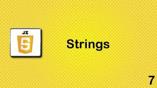 Javascript beginner tutorial 7 - Strings