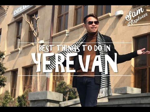 Sam d'Explorer - Best Things To Do in YEREVAN