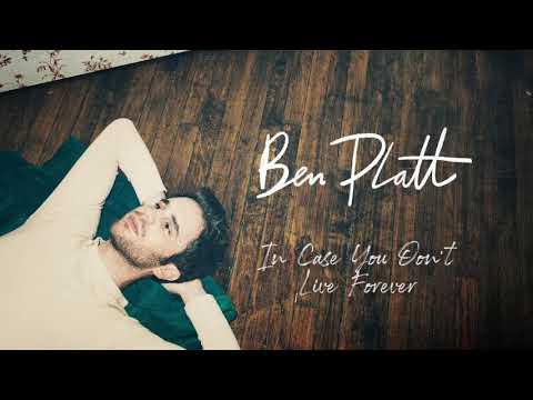 Ben Platt - In Case You Don't Live Forever [Official Audio]