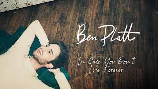 [3.54 MB] Ben Platt - In Case You Don't Live Forever [Official Audio]