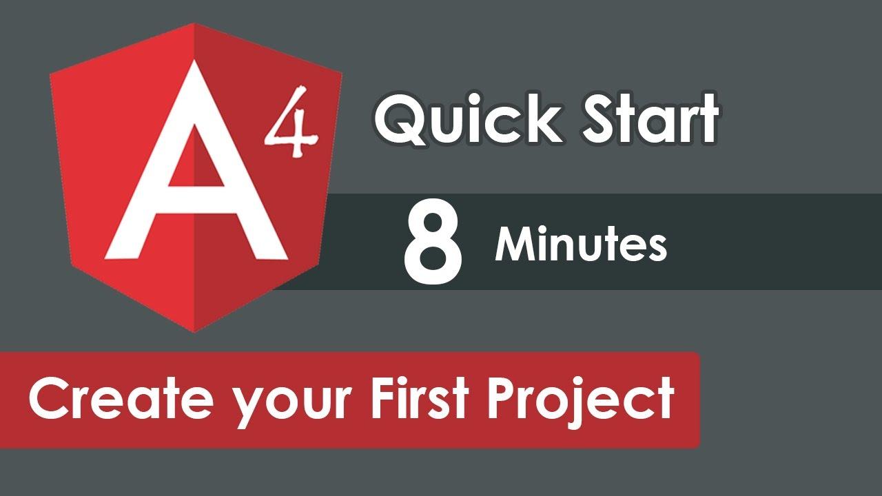 Angular 4 QuickStart - Angular 4 Install and Create your First Angular  Project