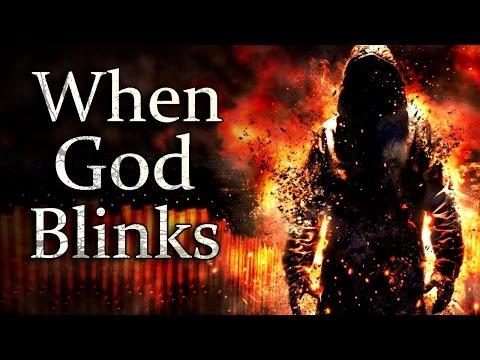 """When God Blinks"" Creepypasta"