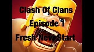 Clash Of Clans - Gamer Bros - Episode 1 (Fresh New Start)