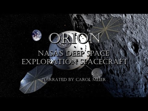 ORION - NASA's Deep Space Exploration Spacecraft - Explained