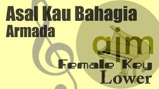 Armada - Asal Kau Bahagia (Female Key Lower) Karaoke Version | Ayjeeme Karaoke