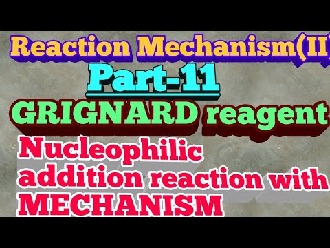 Nucleophilic Addition Reaction Of GRIGNARD REAGENT