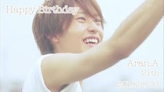 Happy Birthday****  **     Aran Abe   コンサートに行けば 必ず顕嵐に...