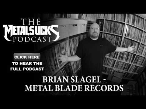 BRIAN SLAGEL, Founder of Metal Blade Records on The MetalSucks Podcast #155
