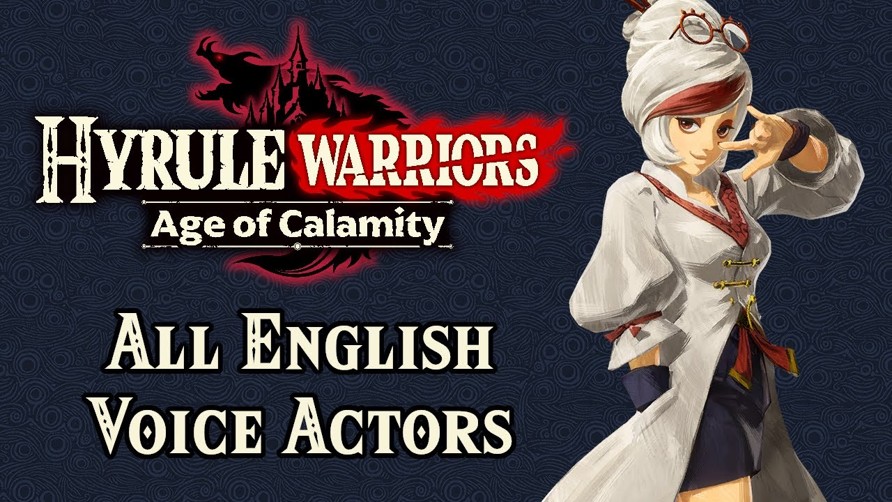 Hyrule Warriors Age Of Calamity Complete English Voice Cast Spoilers Youtube