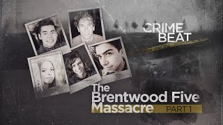 Crime Beat: The Brentwood Five Massacre Part 1 | Ep 12