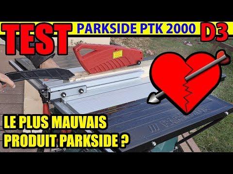 Scie circulaire sur table PARKSIDE LIDL PTK 2000 D3 : Le plus mauvais produit PARKSIDE ?