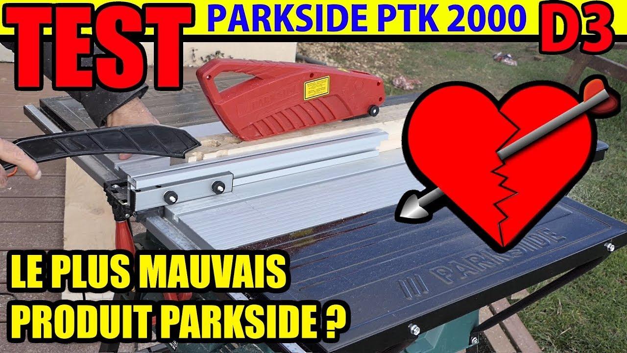 scie circulaire sur table parkside lidl ptk 2000 d3 test le plus mauvais produit parkside