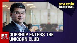 Gupshup Conversational Messaging Platform joins the Unicorn Club | StartUp Central
