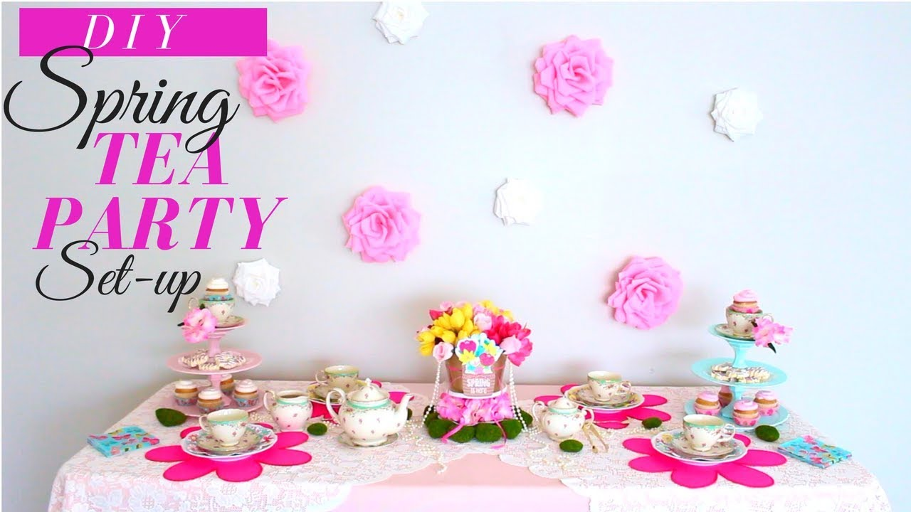 Diy Kids Tea Party Ideas How To Decorate For A Tea Party Youtube
