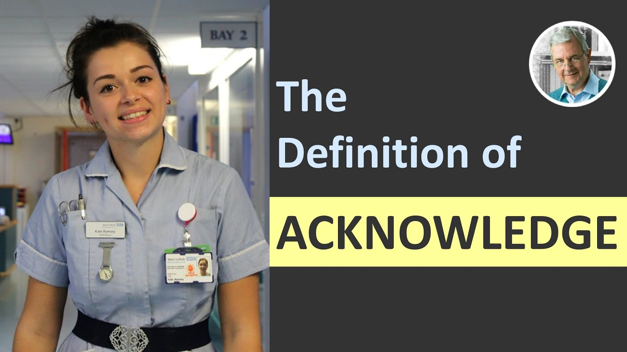 Download What is the Definition of ACKNOWLEDGE? (3 Examples)