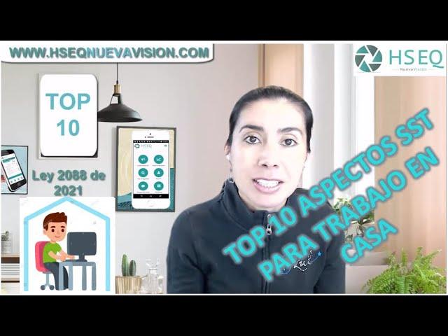 10 aspectos SST para el trabajo en casa - Ley 2088 de 2021 y Circular 041 de 2020