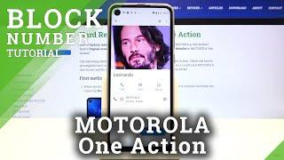 How to Block Number in MOTOROLA One Action – Block Calls \u0026 Messages