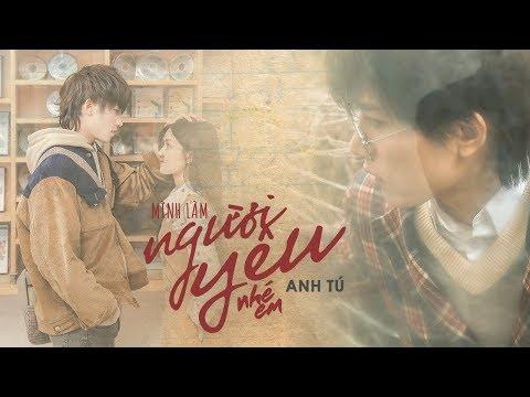 MI虁NH LA虁M NG漂茽虁I Y脢U NHE虂 EM | ANH T脷 | OFFICIAL MUSIC VIDEO