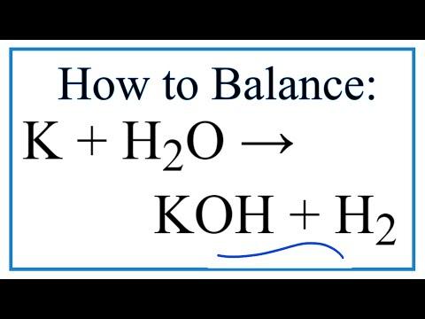 How To Balance K + H2O = KOH + H2   (Potassium + Water)