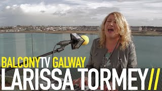 LARISSA TORMEY - DON