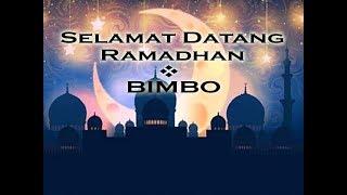 Selamat Datang Ramadhan - Bimbo