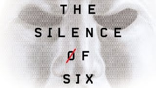 The Silence of Six Book Trailer