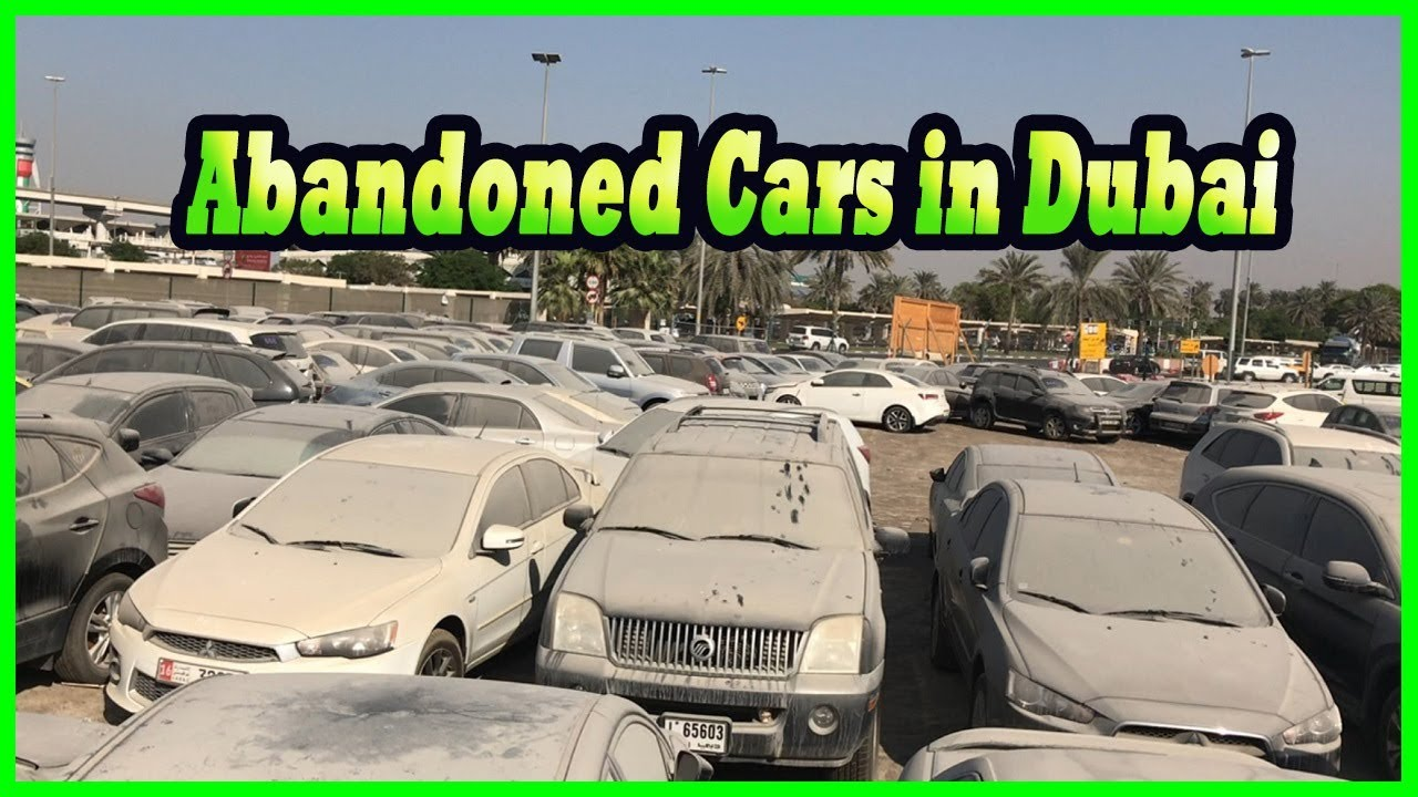 dubai abandoned cars auction for sale 2017 abandoned cars graveyard
