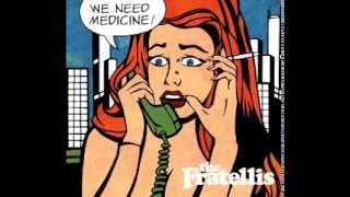 The Fratellis - We Need Medicine (Album Song)