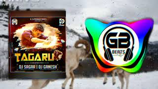 Tagaru (EDM DANCE MIX) DJ SAGAR & DJ GANESH