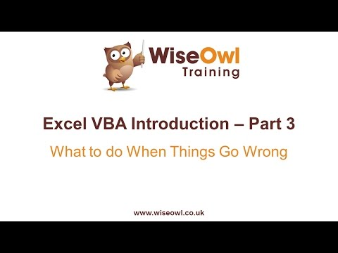 Excel VBA Introduction Part 3 - What to do When Things Go