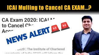 ICAI Mulling to Cancel CA EXAM? l MUST WATCH