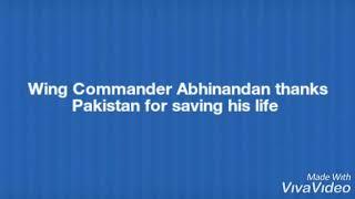 Wing Commander Abhinandan thanks Pakistan for saving his life  #PakistanStrikesBack