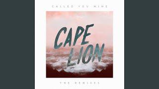 Called You Mine (Cape Lion Remix)