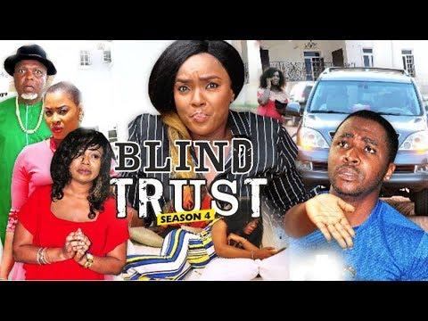 BLIND TRUST 4 (CHIOMA CHUKWUKA) - 2018 LATEST NIGERIAN NOLLYWOOD MOVIES