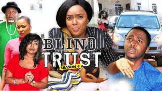BLIND TRUST 4 (CHIOMA CHUKWUKA) - 2018 LATEST NIGERIAN NOLLYWOOD MOVIES