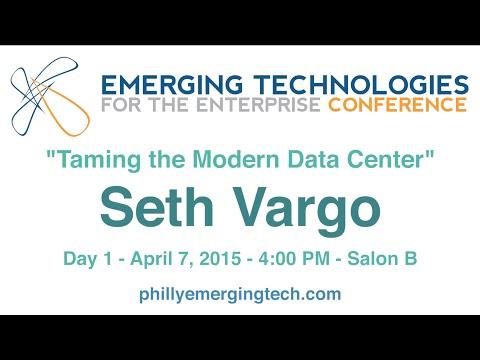 Philly ETE 2015 #47 - Taming the Modern Data Center - Seth Vargo