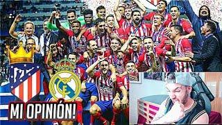 MI OPINIÓN sobre la SUPER COPA de EUROPA | Real Madrid 2-4 Atlético de Madrid