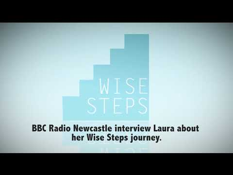 Wise Steps Participant Laura Cobley on BBC Radio Newcastle