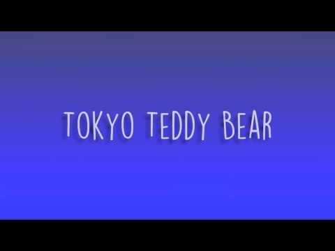 Tokyo Teddy Bear (Mikizi Cover)