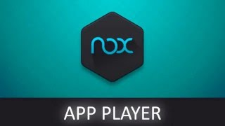 Nox App Player - Emulador Android com Root para PC - O Melhor
