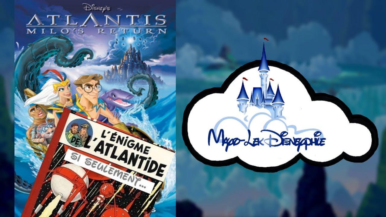 Disneyphile 21 Atlantide 2 Les énigmes De L Atlantide Youtube