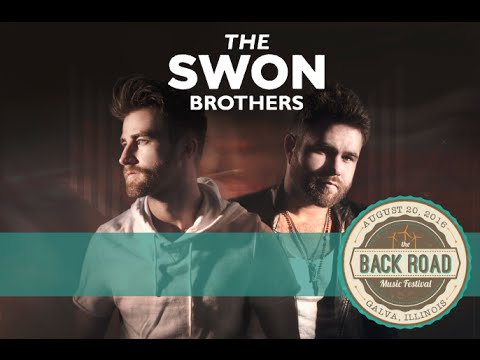 The Swon Brothers | The Back Road Music Festival | Galva, IL