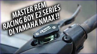 Ganti Master Rem RACING BOY E2 Series di Yamaha NMax! Elegan dan Enak!