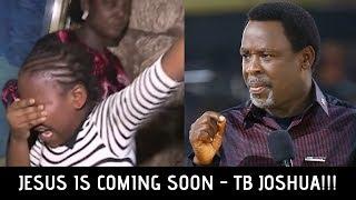 JESUS IS COMING SOON!!! | Prophet TB Joshua On END TIMES