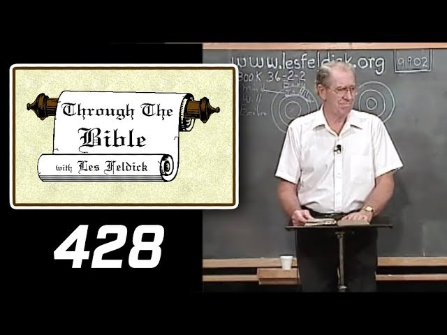 [ 428 ] Les Feldick [ Book 36 - Lesson 2 - Part 4 ] Ephesians 2:1-10 |b